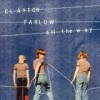 Clayton Farlow - All The Way: Album-Cover