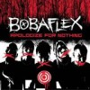 Bobaflex - Apologize For Nothing: Album-Cover