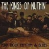 The Kings Of Nuthin' - Punk Rock Rhythm & Blues: Album-Cover