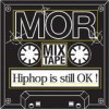 M.O.R. - Hip Hop Is Still OK!: Album-Cover