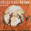 Gregg Kofi Brown - Together As One: Album-Cover