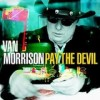 Van Morrison - 'Pay The Devil' (Cover)