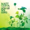 Matt Costa - Songs We Sing: Album-Cover