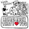 Kimya Dawson - Remember That I Love You: Album-Cover