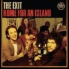 The Exit - Home For An Island: Album-Cover