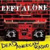 Left Alone - Dead American Radio: Album-Cover