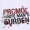 Promoe - White Man's Burden: Album-Cover