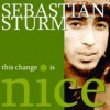 Sebastian Sturm - 'This Change Is Nice' (Cover)