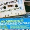 Nightmares on Wax - My Definition V-01: Album-Cover