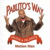 Motion Man - 'Pablito's Way' (Cover)