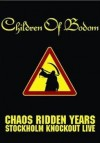 Children Of Bodom - 'Chaos Ridden Years - Stockholm Knockout Live' (Cover)