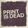 Yourcodenameis: milo - Print Is Dead Vol. 1: Album-Cover