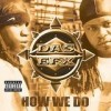 DAS EFX - How We Do: Album-Cover