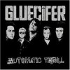 Gluecifer - 'Automatic Thrill' (Cover)