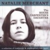 Natalie Merchant - 'The House Carpenter's Daughter' (Cover)