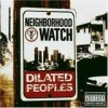 Dilated Peoples - 'Neighborhood Watch' (Cover)