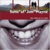 Sons Of Jim Wayne - Best Make Up Is A Smile: Album-Cover