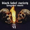 Black Label Society - 'Hangover Music Vol. VI' (Cover)