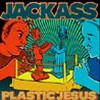 Jackass - Plastic Jesus: Album-Cover