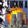The Thermals - Fuckin A: Album-Cover