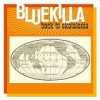 Bluekilla - Back To Skatalonia: Album-Cover