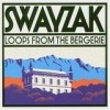 Swayzak - 'Loops From The Bergerie' (Cover)
