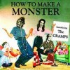 The Cramps - How To Make A Monster: Album-Cover