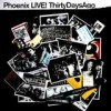 Phoenix - 'Live! Thirty Days Ago' (Cover)