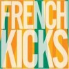 French Kicks - The Trial Of The Century: Album-Cover
