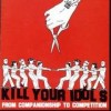 Kill Your Idols - From Companionship To Competition: Album-Cover