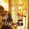 Minor Majority - Up For You & I: Album-Cover