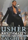 Usher - 'Rhythm City. Volume One: Caught Up' (Cover)