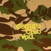 Starski & Tonic Vs. TLP - 'Culture Club Vol. 3' (Cover)