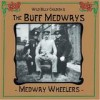The Buff Medways - 'Medway Wheelers' (Cover)