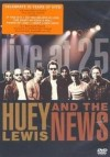 Huey Lewis & The News - 'Live At 25' (Cover)