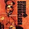 Bedouin Soundclash - Sounding A Mosaic: Album-Cover