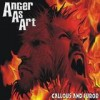 Anger As Art - Callous And Furor: Album-Cover
