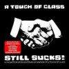 A Touch Of Class - Still Sucks!: Album-Cover