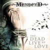 Mendeed - The Dead Live By Love: Album-Cover
