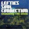 Lefties Soul Connection - Skimming The Skum: Album-Cover