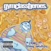 Gym Class Heroes - As Cruel As School Children: Album-Cover