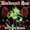 Murderer's Row - Beer Fueled Mayhem: Album-Cover