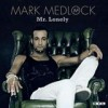 Mark Medlock - 'Mr. Lonely' (Cover)