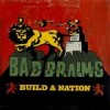 Bad Brains - Build A Nation: Album-Cover