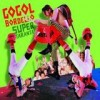 Gogol Bordello - Super Taranta: Album-Cover