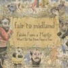 Fair To Midland - Fables From A Mayfly: What I Tell You Three Times Is True: Album-Cover