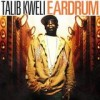 Talib Kweli - 'Ear Drum' (Cover)