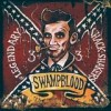 Th' Legendary Shack Shakers - Swampblood: Album-Cover