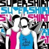 Supershirt - Du Bist Super: Album-Cover