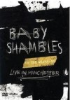 Babyshambles - 'Up The Shambles - Live In Manchester' (Cover)